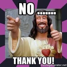 Thank Jesus Meme - no thank you thumbs up jesus meme generator
