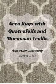 Quatrefoil Area Rug Moroccan Trellis And Quatrefoil Area Rugs Quatrefoil Gray And