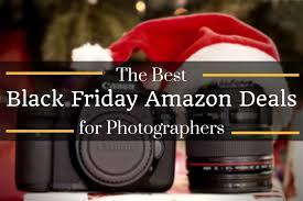 when do the black friday sales start on amazon the best black friday amazon deals for photographers