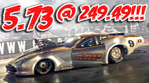 fastest c7 corvette fastest pro mod 5 73 249 49