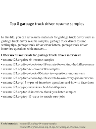 Resume Samples For Truck Drivers top8garbagetruckdriverresumesamples 150529092308 lva1 app6892 thumbnail 4 jpg cb u003d1432891435