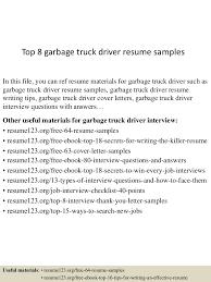 Sample Resume Objectives For Drivers by Top8garbagetruckdriverresumesamples 150529092308 Lva1 App6892 Thumbnail 4 Jpg Cb U003d1432891435
