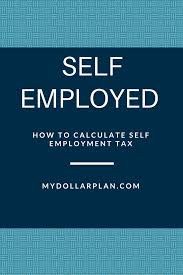 to calculate self employment tax