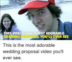 Wedding Proposal Meme - 25 best memes about wedding proposal wedding proposal memes