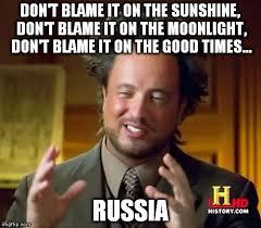 Russia Meme - blame russia imgflip