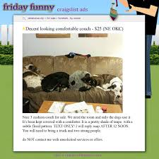 Craigslist Okc Furniture Sale Owners by Funny Craigslist Ads Couch Has Gone To The Dogs Craigslist