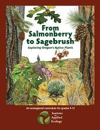 native plant nurseries oregon curriculum from salmonberry to sagebrush exploring oregon u0027s