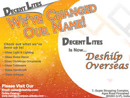 Home Decor Business Names Announcing A Change In Company Name From Decent Lites To Deshilp