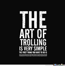 Meme Trolls - the art of trolling meme by ilovememes123456789 memedroid