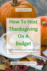 how to host thanksgiving on a budget to frugal