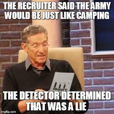 Army Recruiter Meme - the army is not like cing imgflip