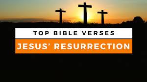bible verses resurrection jesus sharefaith magazine