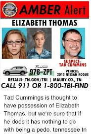 Cummins Meme - amber alert elizabeth thomas suspect tad cummins vehicle 2015