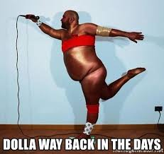 Gay Black Man Meme - dolla way back in the days big gay black guy meme generator