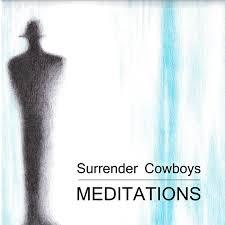2017 digital album meditations surrender cowboys