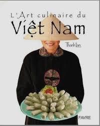 livre cuisine vietnamienne l culinaire du viêt nam