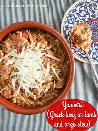 Stew Ideas Youvetsi Greek Beef Or Lamb And Orzo Stew Caroline U0027s Cooking