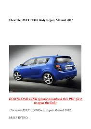 chevrolet aveo t300 body repair manual 2012 by molly issuu