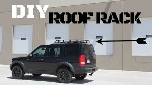 custom land rover discovery custom diy land rover lr3 discovery roof rack youtube