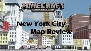 Nyc City Map Minecraft Pocket Edition New York City Map Review Youtube