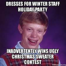 Sweater Meme - dresses for winter staff holiday party inadvertently wins ugly