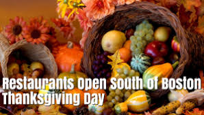 thanksgiving day restaurants open south shore boston 2017 365