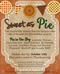 our fall fundraiser is sweet as pie huntsville junior service