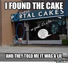 Cake Is A Lie Meme - the cake is a lie by cav169 meme center