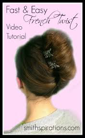 video tutorial fast u0026 easy french twist a better way thrive