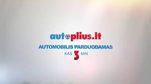 nauji automobiliai autoplius lt autoplius lt automobilis parduodamas kas 3 minutes youtube