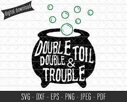 Halloween Svg Double Double Toil U0026 Trouble Commercial Svg Files