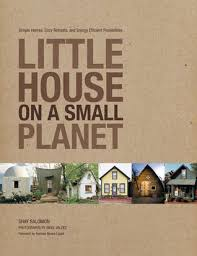 energy efficient home design books little house on a small planet simple homes cozy retreats and