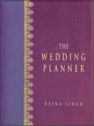 The Wedding Planner Book The Wedding Planner By Reena Singh Viking India 9780670058716