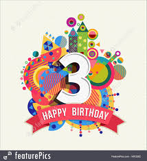 color of happy happy birthday 3 year greeting card poster color illustration