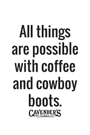 best 25 western quotes ideas on pinterest western signs old