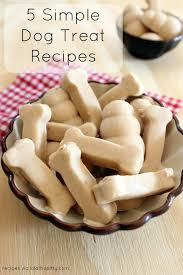 recipe for dog treats 5 simple dog treat recipes stilwell positively