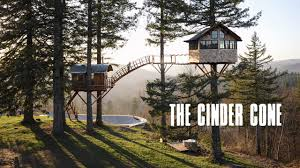 Real Treehouse The Cinder Cone On Vimeo