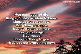 Happy Birthday Wisdom Wishes May Each Year Of Life Brings Inspirational Birthday Message
