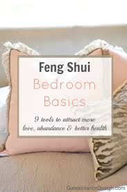 feng shui master bedroom feng shui bedroom basics gives you tips on how to attract more