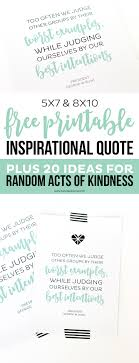 free printable inspirational quote and random acts of kindness
