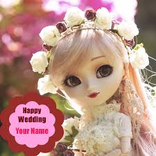 wedding wishes name happy wedding wishes doll picture with name