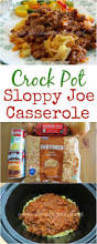 crock pot sloppy joe casserole from the country cook this meal