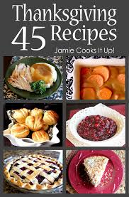 45 thanksgiving recipes 2014 edition