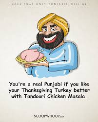 canadian thanksgiving jokes 15 hilarious jokes that only punjabis will understand