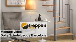 arke treppen montagevideo dolle spindeltreppe barcelona