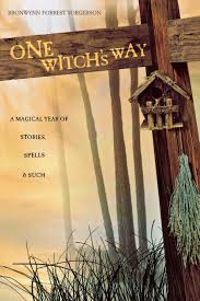 one witch u0027s way a magical year of stories spells u0026 such