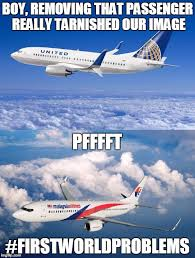 Malaysia Airlines Meme - image tagged in malaysia airplane united airlines first world