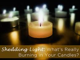 Burning Light Shedding Light What U0027s Really Burning In Your Candles