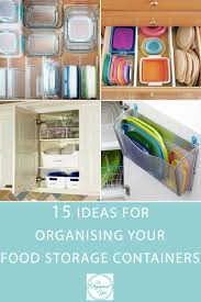 Storage Containers For Kitchen Cabinets 15 Ideas For Organising Your Food Storage Containers Kitchen