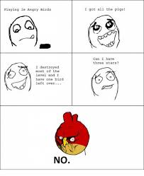 Angry Birds Meme - playing le angry birds i destroyed most of the level and i have one
